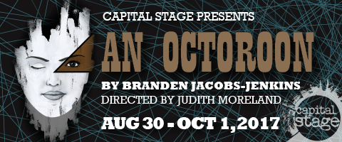 An Octoroon by Branden Jacobs-Jenkins