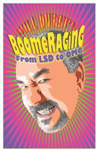 Will Durst's Boomeraging
