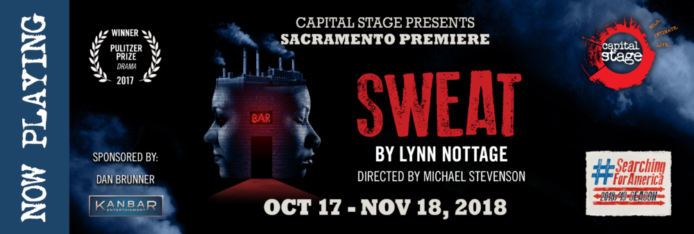 NOW PLAYING - Sweat by Lynn Nottage
