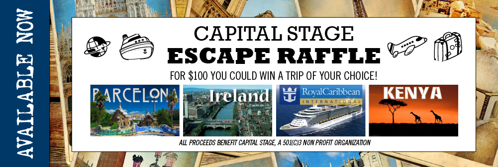 Capital Stage 2019 Escape Raffle!