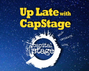Up Late with CapStage